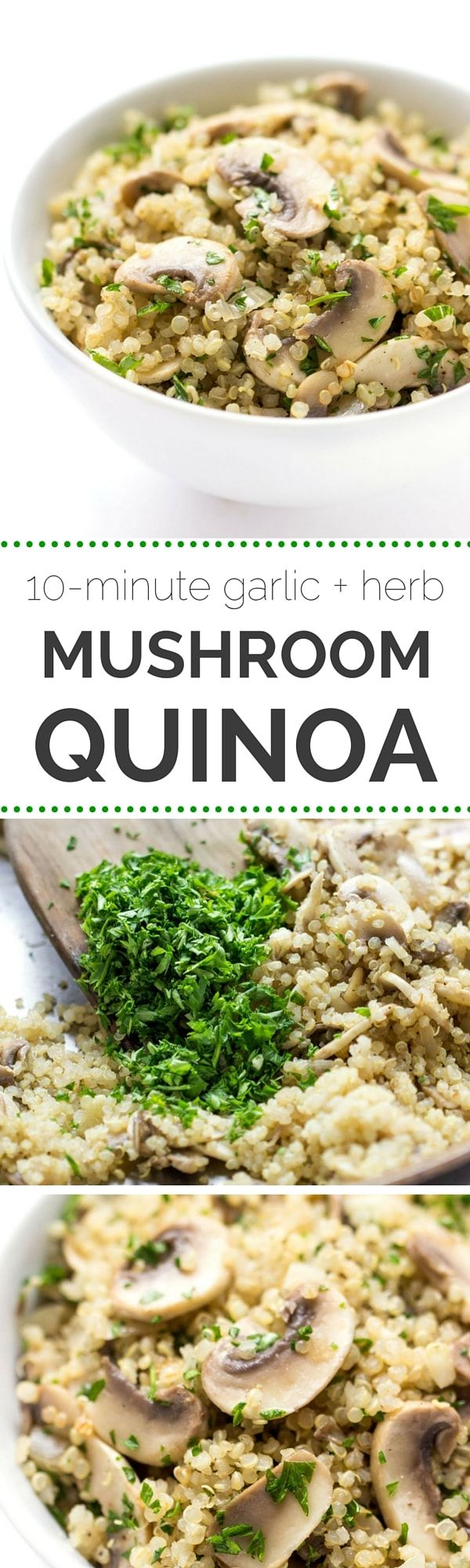 GARLIC + HERB MUSHROOM QUINOA -- a 10-minute meal that uses less than 10 ingredients and taste delicious!