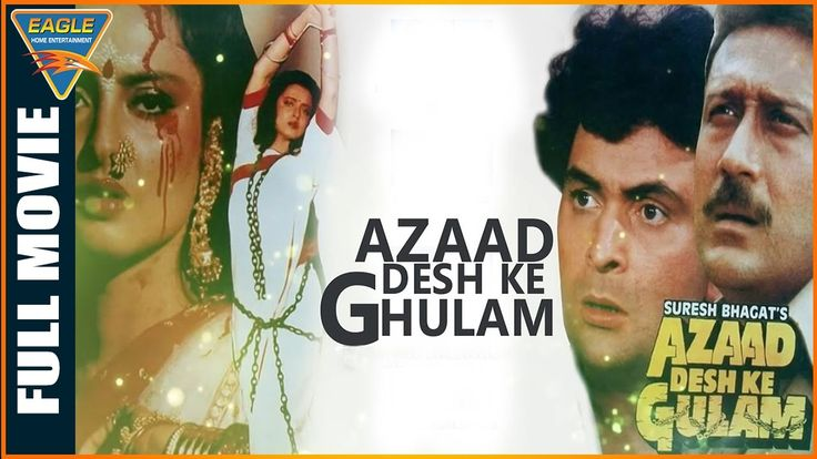 awesome Azaad Desh Ke Gulam Hindi Full Movie || Jackie Shroff, Rekha, Rishi Kapoor || Eagle Hindi Movies