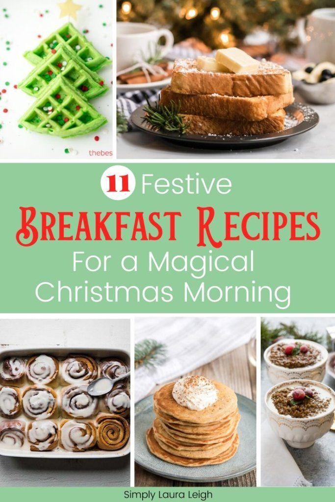11 Festive Christmas Breakfast Ideas For A Magical Christmas Morning Christmas Breakfast Christmas Breakfast Recipe Christmas Morning Breakfast