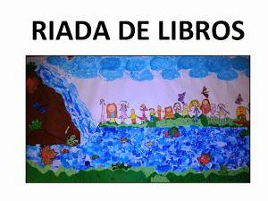 RIADA DE LIBROS, proxecto co CEIP Agro do Muiño, premiado no concurso de TRABALLOSPOR PROXECTOS, convocado no pasado marzo poa dirección Xeral de Centros e Recursos Humanos da Consellería de Cultura, Educación e Ordenación Universitaria dentro do PLAN LIA 2010/15