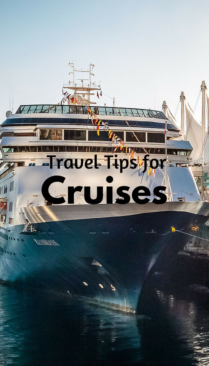 17 Best Images About Travel Tips For Cruises On Pinterest  Cruise Vacation