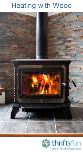 This Guide Is About Heating With Wood Money Can Be Saved When Firewood