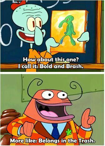 Sponge Bob!!! Squidward!!!