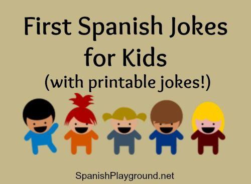 Spanish jokes for kids. Kids jokes in Spanish and ideas for using them with children learning Spanish. #Spanishjokes #JokesinSpanish http://spanishplayground.net/first-spanish-jokes-for-kids/