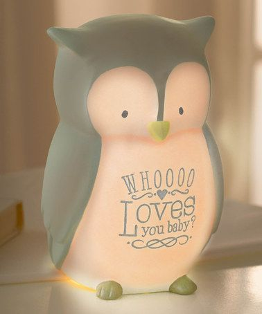 Look what I found on #zulily! Owl 'Whoooo Loves You Baby?' Desktop Light by Grasslands Road #zulilyfinds