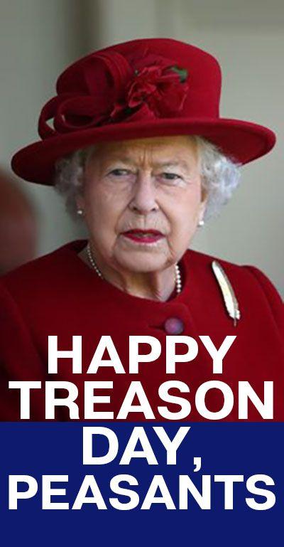 happy treason day peasants haaaaa Happy Treason Day ...