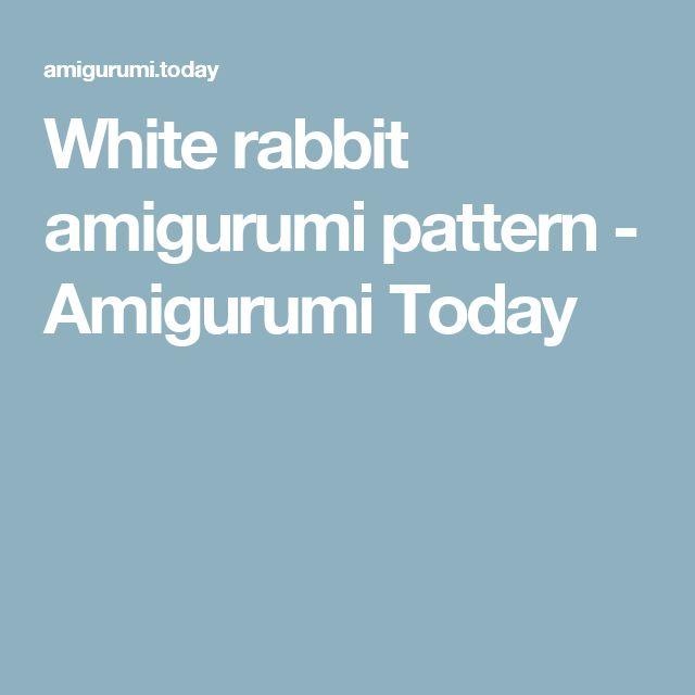 White rabbit amigurumi pattern - Amigurumi Today