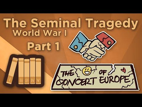 World War I: The Seminal Tragedy - I: The Concert of Europe - Extra History - YouTube
