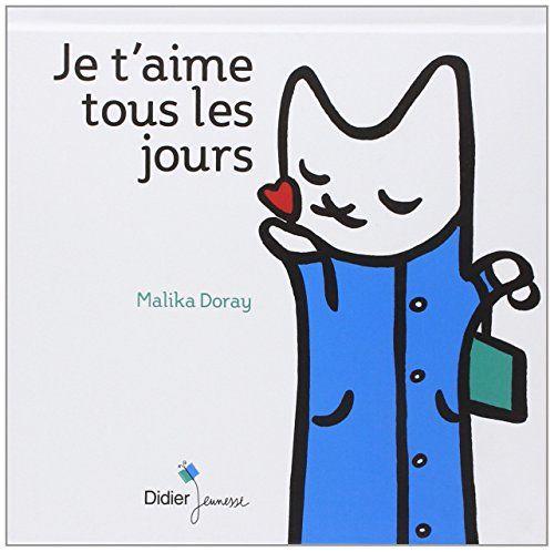 Je t'aime tous les jours de Malika Doray http://www.amazon.fr/dp/227805662X/ref=cm_sw_r_pi_dp_sh9Uvb0KRJA37