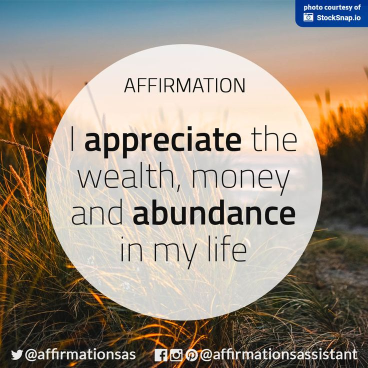 Mantras I appreciate the wealth, money and abundan…
