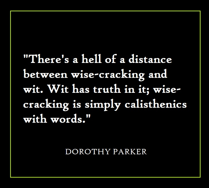Dorothy Parker Quotes: Dorothy Parker Quote On Wit.