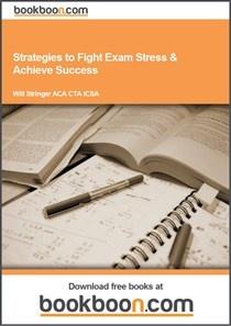 Stringer, Will. Strategies to fight exam stress & achieve success [Libro electrónico]. 1st ed. London: Bookboon.com, 2012. 38 p. ISBN 978-87-7681-917-0