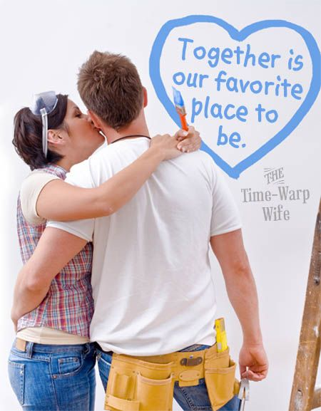 Love this! i just 'helped' my honey weed yesterday. It Takes Two to Make a Marriage Work, Doesn't It?   Time-Warp Wife - Empowering Wives to Joyfully Serve