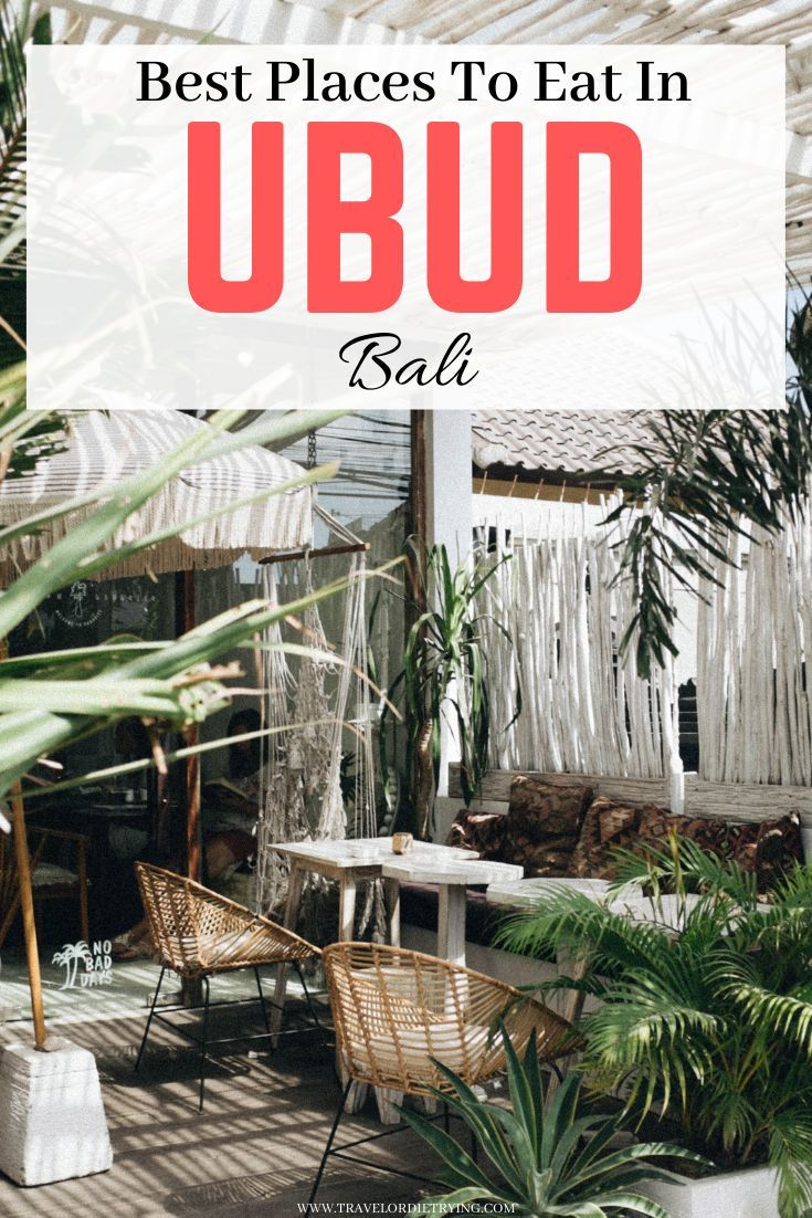 Top 15 Most Delicious Restaurants To Visit In Ubud