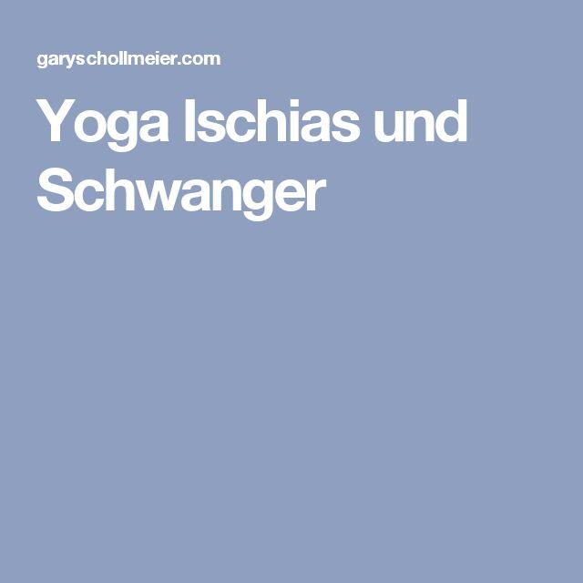 Yoga Ischias und Schwanger
