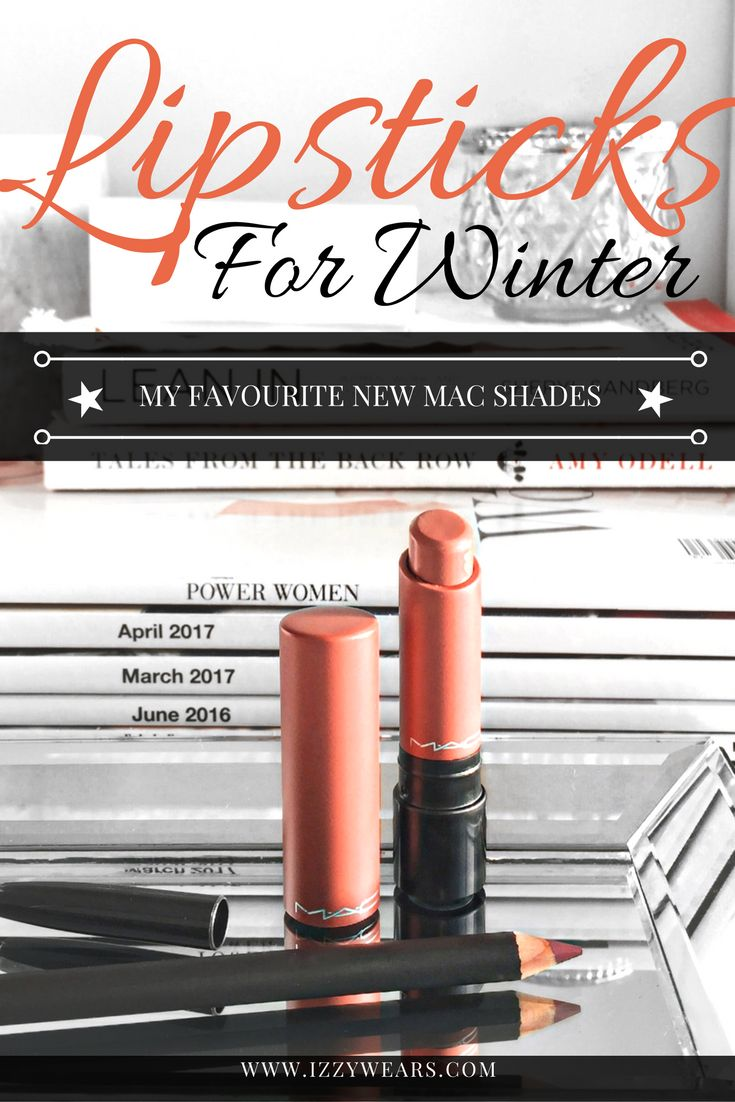 Lipsticks for Winter with MAC Cosmetics | Izzy Wears Blog - https://izzywears.com/blog/lipsticks-mac-cosmetics-winter