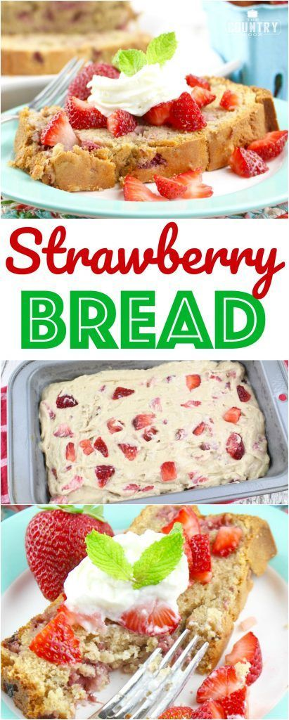 Strawberry Bread recipe from The Country Cook