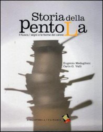 #Storia della pentola. il fuoco i segni e le edizione Bibliotheca culinaria  ad Euro 6.25 in #Bibliotheca culinaria #Cucina cibi e bevande