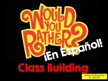 Would You Rather? 100% in Spanish (Game for Middle and High-- I would prob take out the first question .. A little morbid lol