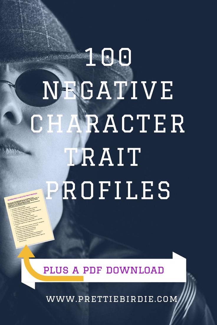 Have you ever had problems coming up with character flaws or weaknesses for  your characters? Well don't worry, I have you covered! I've compiled a list  of 100 negative character trait profiles!  Pick your favorite profiles,  apply it to your character, and get to writing.