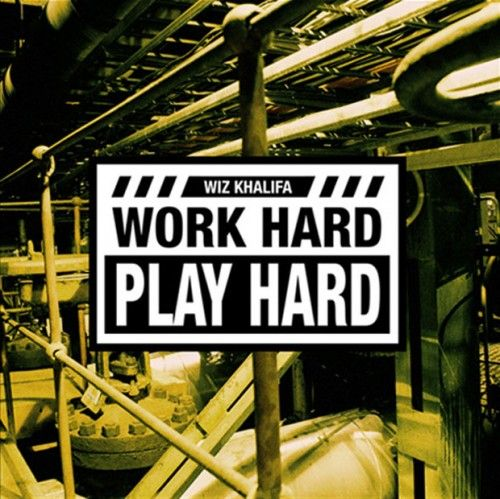 Favorite Song: Wiz Khalif Work hard, Play hard