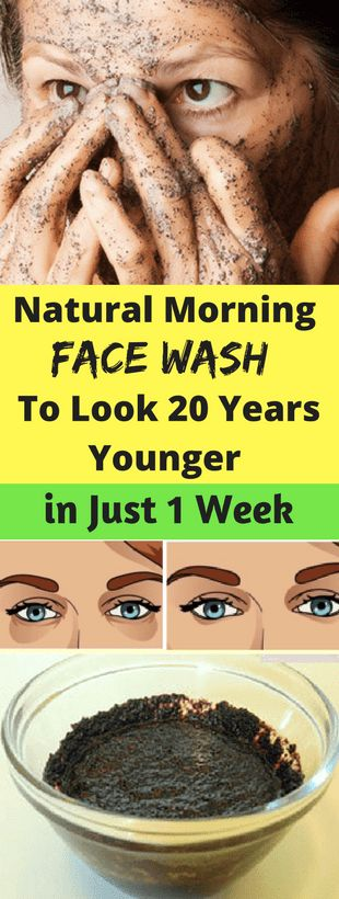 Natural Morning, Face Wash, To Look 20 Years Younger, in Just 1 Week!!!! - All What You Need Is Here