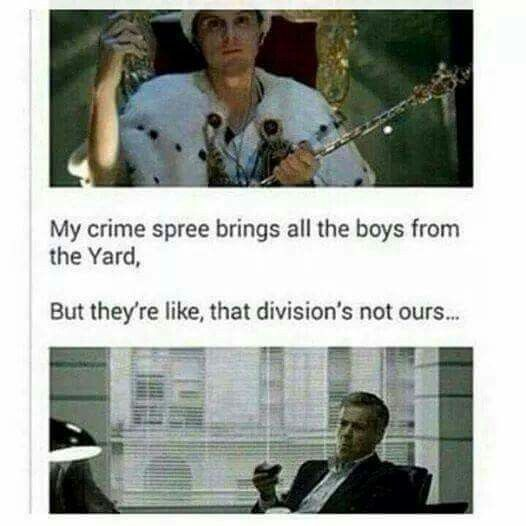 My crime spree brings all the boys from the yard... Lol