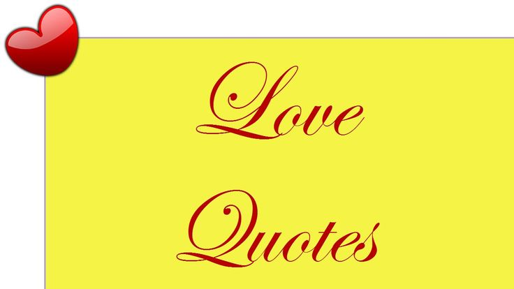 Love Is: Famous Love Quotes