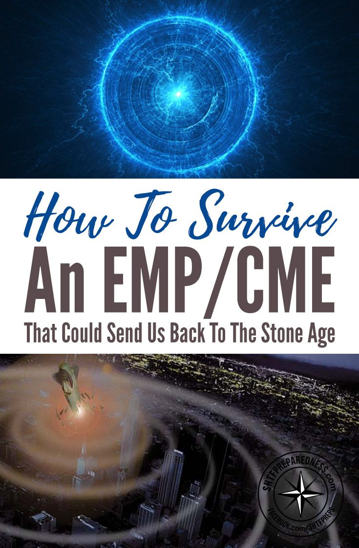 How To Survive An EMP/CME — This 3 part series is full of information you ALL need to read! Some of it is quite scary and not that obvious, so get prepared today with this valuable free information.