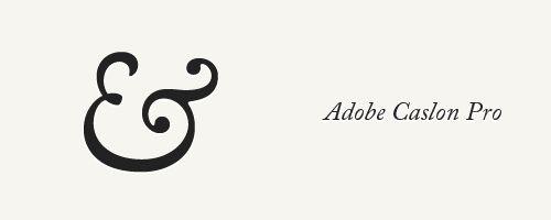 adobe-caslon-pro-elegant-font-ampersands-font-face