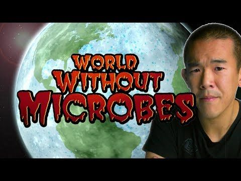 A World Without Microbes: An Apocalyptic Thought Experiment | I Contain Multitudes - YouTube