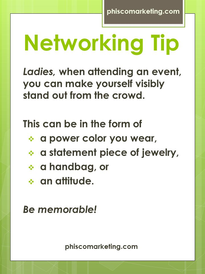 Networking Tip: Ladies, When Attending An Event, Make Yourself Visibly  Stand Out!