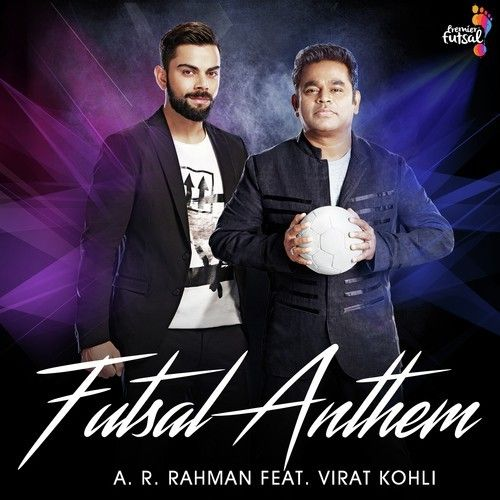 Single Track Info : Song Name: Futsal Anthem – feat. Virat Kohli Singers: A.R. Rahman, Karthik, Lady Kash Composers: A. R. Rahman, Karthik Movie/Album: Single Duration: 3:03 MP3 Bitrate: 320K…