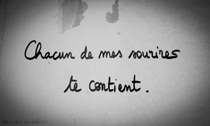 mes sourires te contiennent
