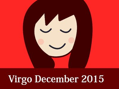Your Daily, Weekly, Monthly Horoscope Forecast 2016 Susan Miller: Virgo Horoscope Forecast December 2015
