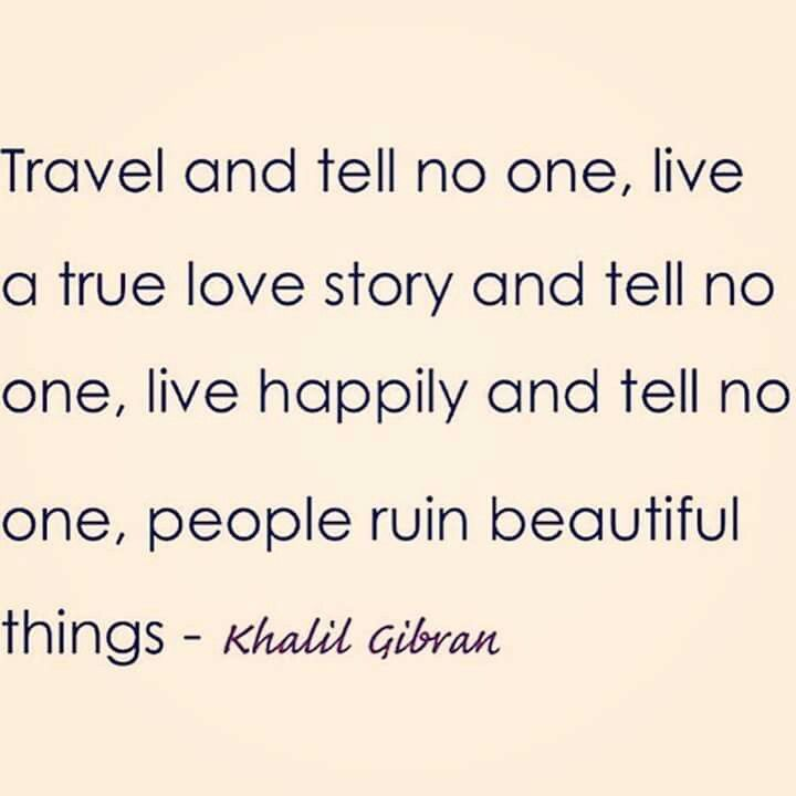 Travel and tell no one, live à true love story and tell no one, live happily and…