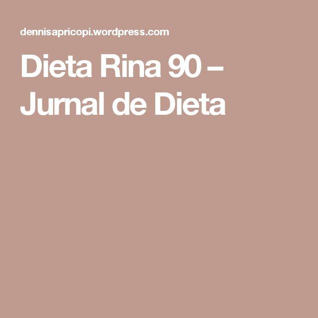 Dieta Rina 90 – Jurnal de Dieta