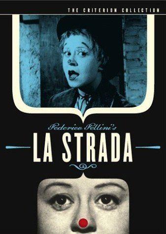 La strada (1954) by Federico Fellini