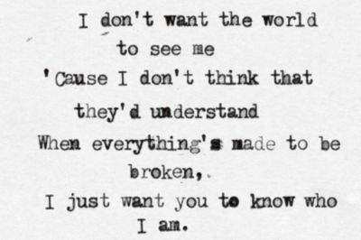 This song! Well I have lived it sense I herd it... But now I am older and I understand the lyrics and I live it even more... Iris - Goo Goo Dolls!