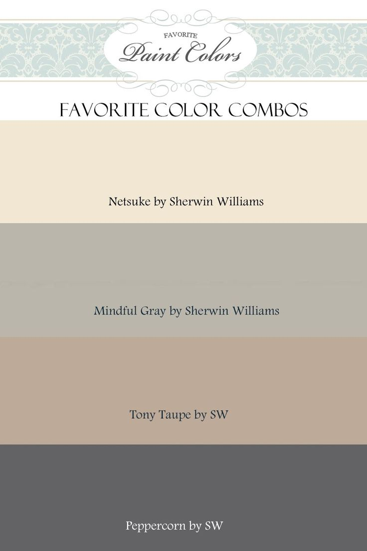 Gray And Beige Color Combination: Netsuke, Mindful Gray, Tony Taupe And  Peppercorn By Sherwin Williams | DIY Painting Ideas | Pinterest | Mindful  Gray, ...
