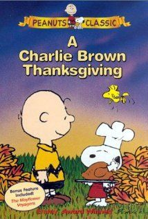 Movie - A Charlie Brown Thanksgiving - Peppermint Patty invites herself and her friends over to Charlie Brown's for Thanksgiving, and with Linus, Snoopy, and Woodstock, he attempts to throw together a Thanksgiving dinner.