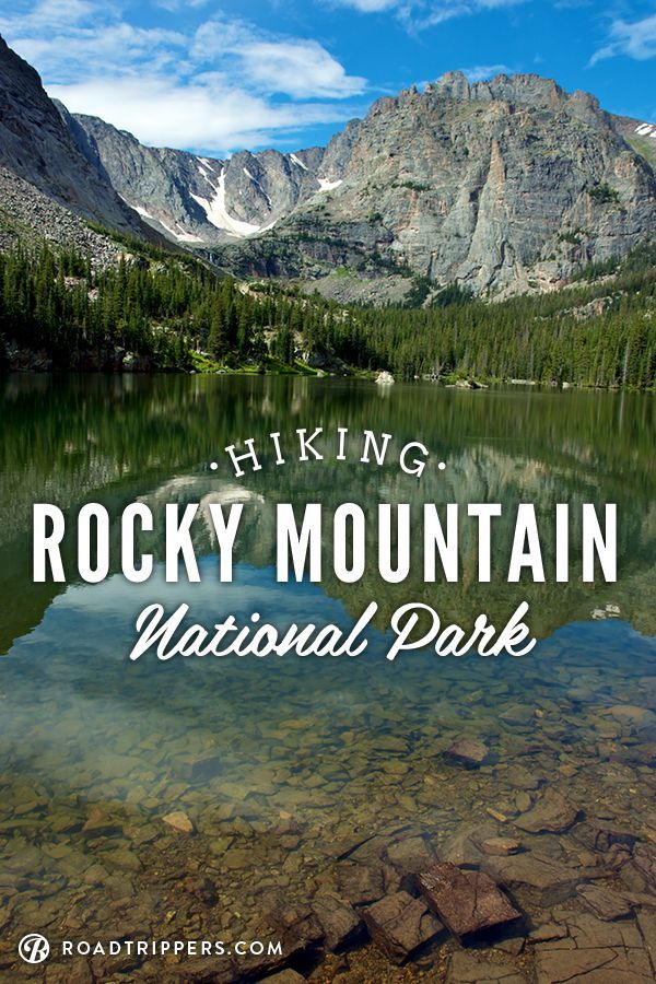 Rocky Mountain National Park has over 300 miles of hiking trails.