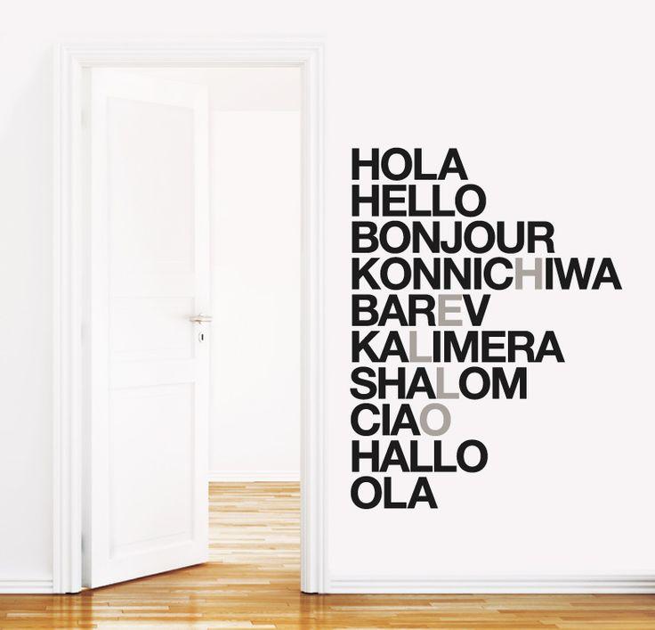 HELLO http://www.myvinilo.com/vinilos-decorativos-textos/hello.html Que todo el mundo se sienta como en casa. Vinilos decorativos, hogar, decoración, interiores, pared, diseño, wall decals, stickers, decoration, design, poetry, poesia, words, palabras, frases, dichos.