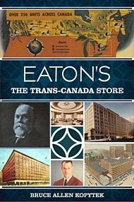 Explore the broad, fascinating history of the Eaton's department store empire. Exhaustively researched and thoughtfully written by a prominent department store historian.