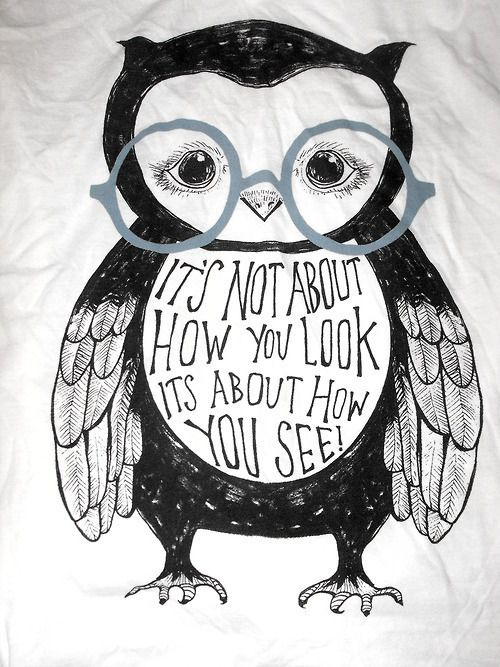 it's not about how you look. it's about how you see.