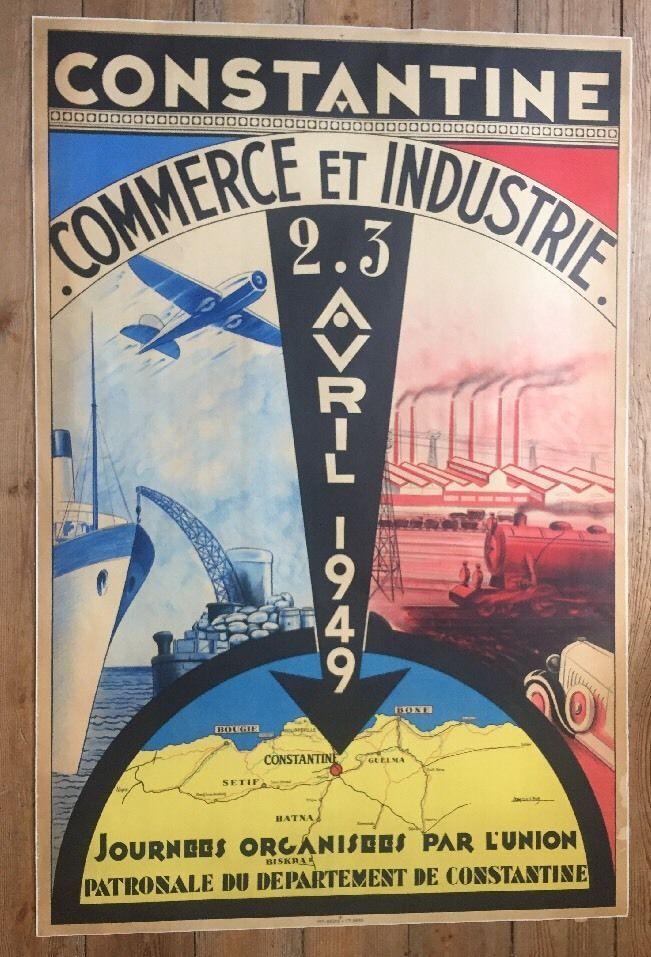 Affiche Ancienne Originale Algérie Constantine Commerce Et Industrie 1949 Poster