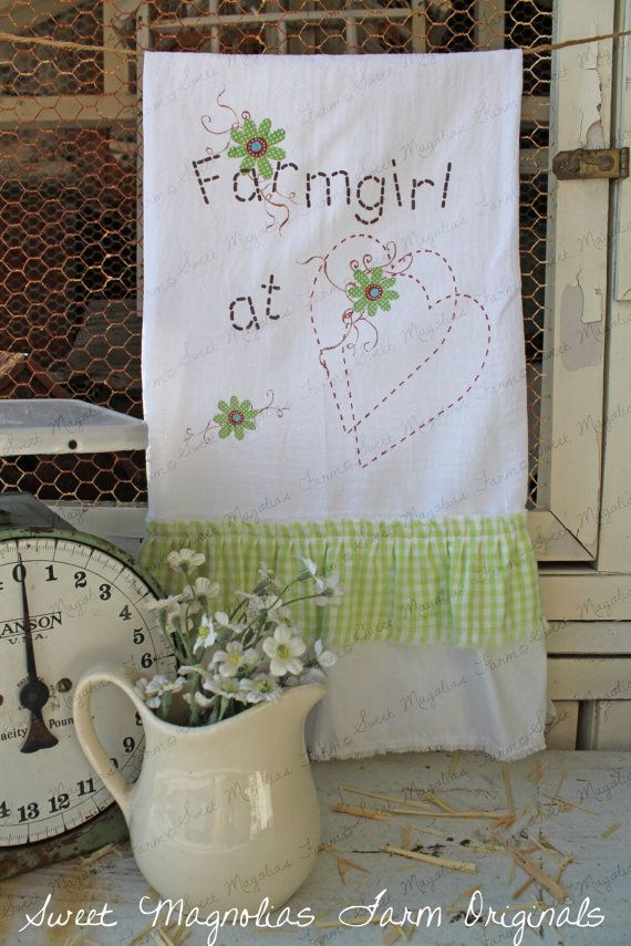 "Flour Sack Kitchen Towel... ""Farmgirl at Heart"" Farmhouse by SweetMagnoliasFarm, $18.50 sweet Magnolias Farm Design ©"