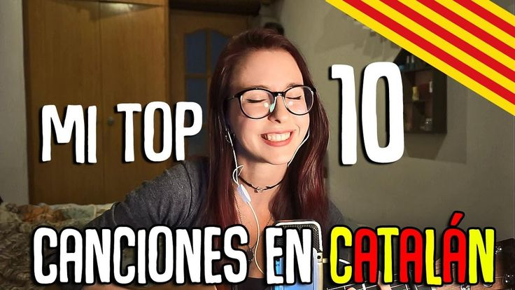 Mi top 10 canciones catalanas (subtituladas)