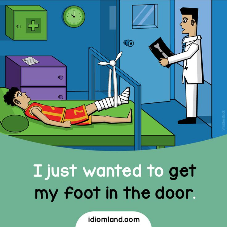Idiom of the day: Get your foot in the door. Meaning: To make the first step toward a goal. #idiom #idioms #english #learnenglish Repinned by Chesapeake College Adult Ed. Free classes on the Eastern Shore of MD to help you earn your GED - H.S. Diploma or Learn English (ESL). www.Chesapeake.edu