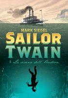 Sailor Twain o La sirena dell'Hudson - Bao Publishing